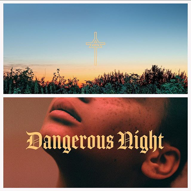 DANGEROUS NIGHT  1-25-18 Are You Ready?