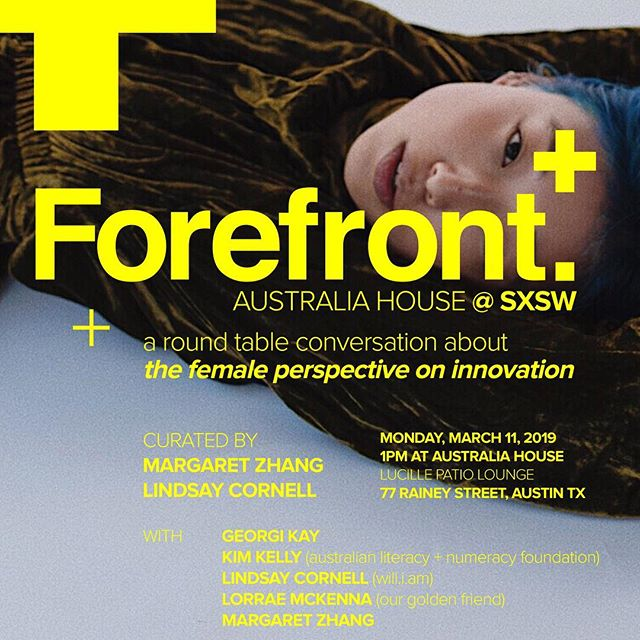 FOREFRONT PLUS Look Ma, we re going to Austin: so bloody proud to have curated this round table of power-women [all of whom I ve long respected for their consistent, principled innovation in their respective fields] for our second iteration of @forefront.mp3 in partnership with Australia House @ SXSW. If you re in Austin on Monday, come through for high value chats. And if you re still around on Tuesday, I m also speaking on @gdayusa s branding and community panel with some serious business brains. See you all there