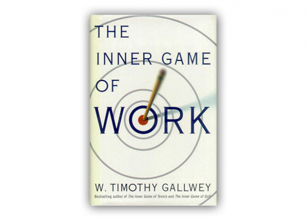 """The Inner Game of Work"" Gallwey W. Timothy"